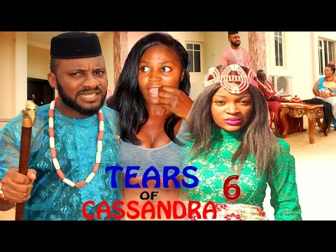 Tears Of Cassandra Season 6   - 2016 Latest Nigerian Nollywood Movie