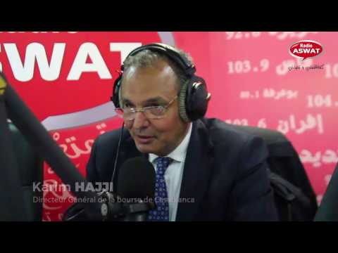 Karim Hajji : DG de la Bourse de Casablanca invité de