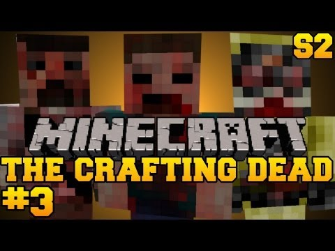 Minecraft: The Crafting Dead - Let's Play - Episode 3 (The Walking Dead/DayZ Mod) S2