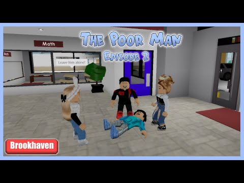The POOR MAN [PART 2] - Sad Brookhaven RP Series // Hxyila