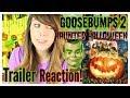 2018 GOOSEBUMPS 2 HAUNTED HALLOWEEN, OFFICIAL TRAILER REACTION!!!