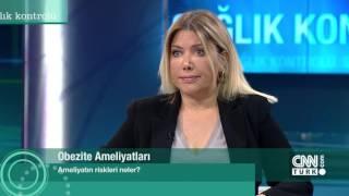 Sağlık Kontrolü - CNN Türk / Yrd. Doç. Dr. M. Alper ÖZTÜRK - Obezite Cerrahi