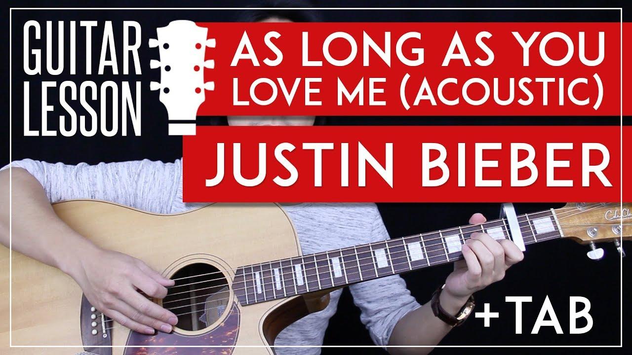 As Long As You Love Me Acoustic Guitar Tutorial – Justin Bieber Guitar Lesson 🎸 |Chords + Tabs|