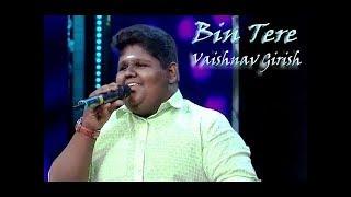 Download Lagu Vaishnav Girish BIN TERE singing   Sa Re Ga Ma Pa Little champs 2017 HD Mp3
