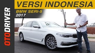 Video BMW Seri-5 2017 CKD Review Indonesia | OtoDriver | Supported by GIIAS 2017 MP3, 3GP, MP4, WEBM, AVI, FLV Agustus 2017