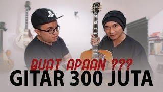 Video GITAR 300 JUTA BUAT APAAN? [Feat. Christian Bong IMG] MP3, 3GP, MP4, WEBM, AVI, FLV Juli 2018