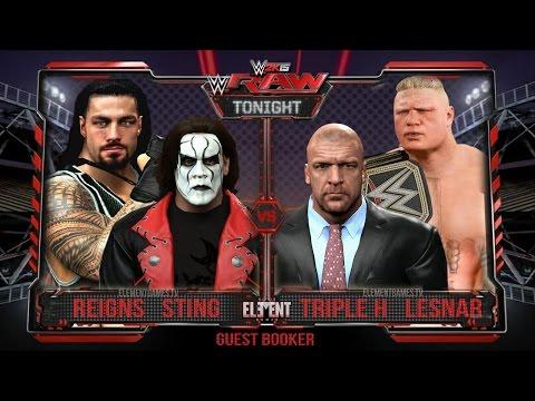 WWE 2K15 RAW : Brock Lesnar & Triple H vs Sting & Roman Reigns - Tag Team (PS4)