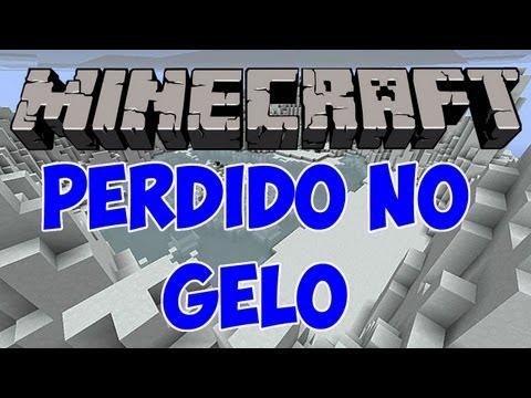 Minecraft - Perdido no Gelo