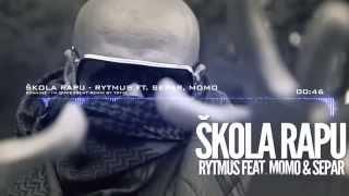 Rytmus Skola Rapu Ft Separ Momo Remix 2015