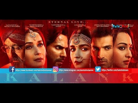 Kalank (2019)  Full Movie by Varun Dhawan, Alia Bhatt, Sanjay Dutt Facts and Promotional event