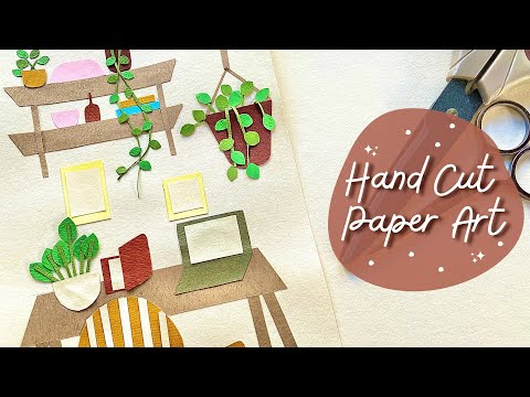 Handcut Paper Art | DIY Paper Art Workspace or Home Office Theme | Plus My First Youtube Intro 🎞