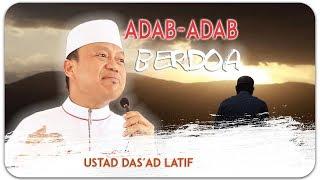 Video USTAD DAS'AD LATIF - 3 Adab Berdoa Tanjung batu Aman Palestin Agustus 2018 MP3, 3GP, MP4, WEBM, AVI, FLV Agustus 2019