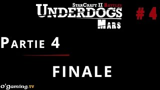 Partie 4 - Episode 4 // UnderDogs de mars 2015