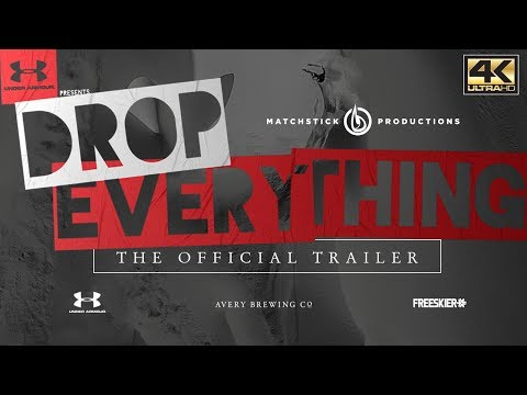 DROP EVERYTHING - Official Trailer