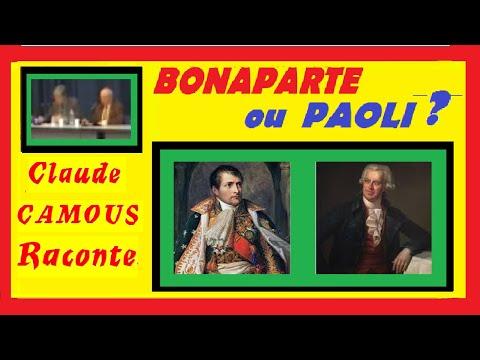 Bonaparte ou Paoli ? «Claude Camous Raconte» Le dilemme cornélien du peuple Corse