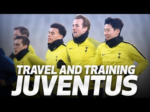 Video: SPURS TRAVEL TO AND TRAIN AT JUVENTUS
