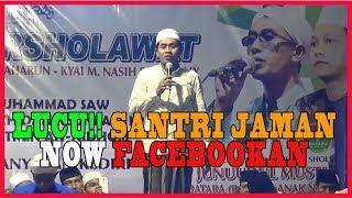 Video Pengajian Lucu KH Anwar Zahid   Santri Jaman Now Facebookan MP3, 3GP, MP4, WEBM, AVI, FLV September 2018