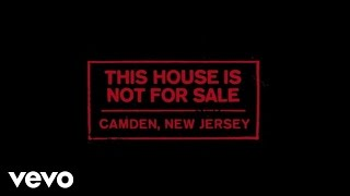 This House Is Not For Sale – Camden, NJ