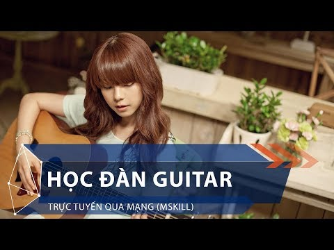 Học đàn guitar trực tuyến qua mạng (Mskill) | VTC1 - Thời lượng: 4 phút, 8 giây.