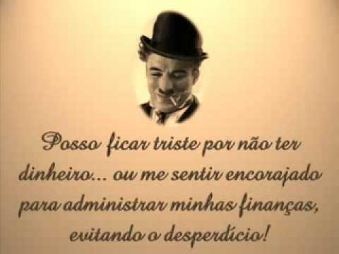Imagens de reflexão - Charles Chaplin Tudo Depende de Mim!!!