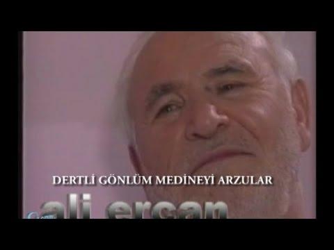 Ali Ercan – Dertli Gönlüm Medineyi Arzular Sözleri