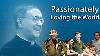 Documentary: Passionately Loving the World