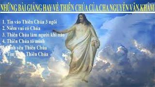 Download Lagu THIÊN CHÚA LÀ TÌNH YÊU - Những bài giảng hay của Đức Cha Khảm về Thiên Chúa - Lời Chúa nói Mp3