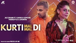 Download Lagu Kurti Mal Mal Di - | Jaz Dhami Feat. Kanika Kapoor And Shortie | Tigerstyle Mp3