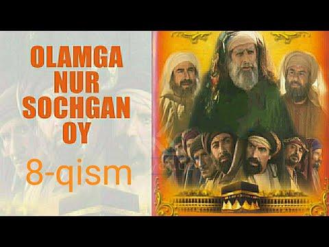 Olamga Nur Sochgan Oy 8-qism o'zbek tilida HD | Оламга Нур Сочган Ой 8-кисм узбек тилида HD