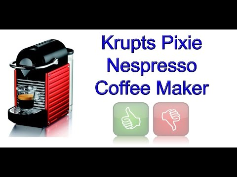 Krupts Pixie Nespresso Coffee Maker Review