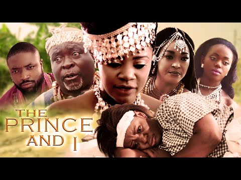 THE PRINCE AND I - FULL MOVIE - GHANAIAN MOVIE