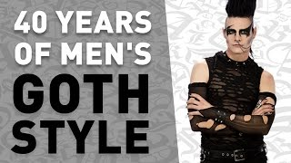 Men's Goth Fashion 1976-2016: From UK punks through vampires, death rockers and Edwardian gentleman, the evolution of goth ...
