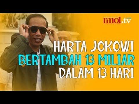 Harta Jokowi Bertambah 13 Miliar Dalam 13 Hari