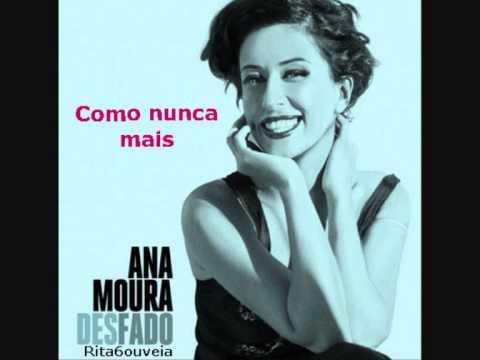 """Ana Moura - """"Como Nunca Mais"""""""