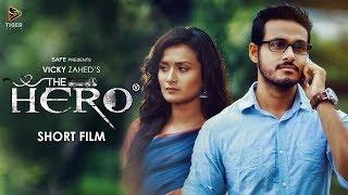 Nonton The Hero  2017    Bengali Short Film   Nadia Khanam   Sagar Ahmed   Vicky Zahed Film Subtitle Indonesia Streaming Movie Download