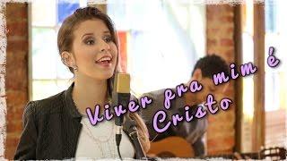 Viver pra mim é Cristo - Ana Julia Pettini - Pe. Fábio de Melo