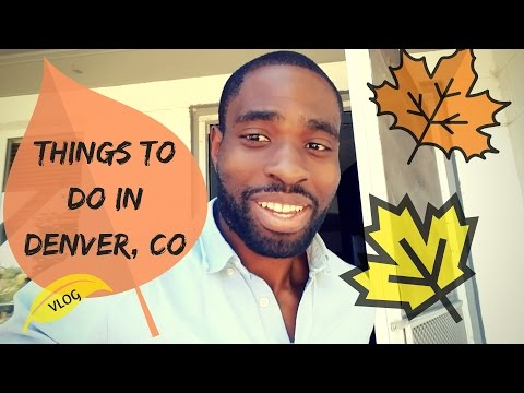 Things To Do In Denver Colorado