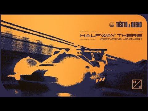 Tiësto & Dzeko - Halfway There feat. Lena Leon