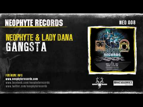Neophyte & Lady Dana - Gangsta