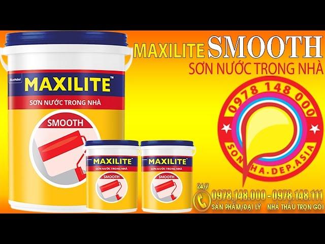 MAXILITE SMOOTH - SƠN NƯỚC MAXILITE TRONG NHÀ CAO CẤP