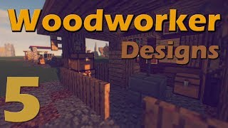 5 Woodworker designs to expand your city :: minecraft 1.12