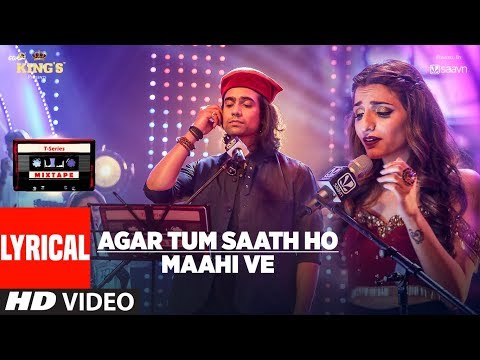 Download T-Series Mixtape: Agar Tum Saath Ho Maahi Ve Lyrical Video l Jubin Nautiyal | Prakriti Kakar HD Mp4 3GP Video and MP3
