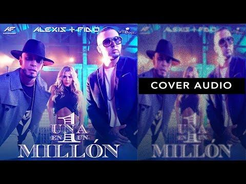Alexis & Fido - Una En 1 Mill�n