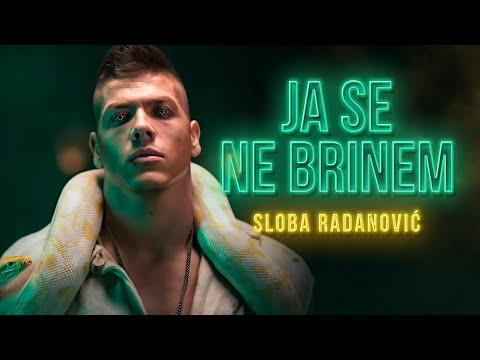 Ja se ne brinem - Sloba Radanović - nova pesma, tekst pesme i tv spot