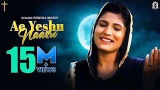 New Masihi Song 2017 | Ae Yeshu Naasri | Romika Masih | Deepak Gharu | Alpha Omega Records