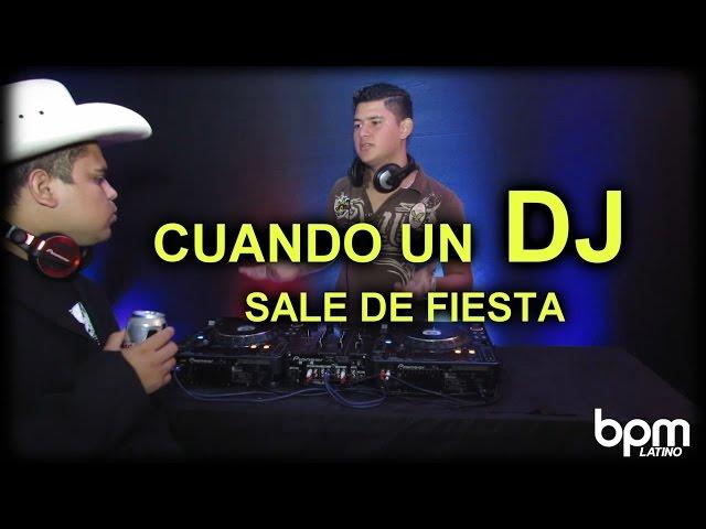 Cuando un DJ sale de Fiesta