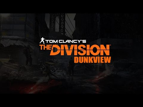 The Division (dunkview) (видео)