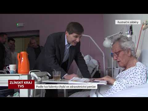 TVS: Zlínský kraj - Podle Iva Valenty chybí ve zdravotnictví peníze