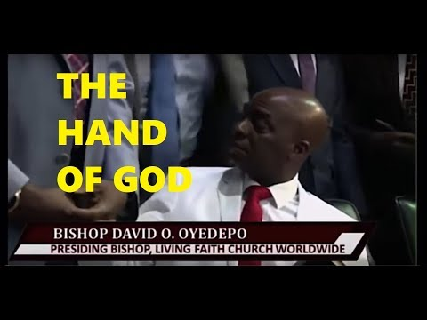 THE HAND OF GOD - Bishop David Oyedepo