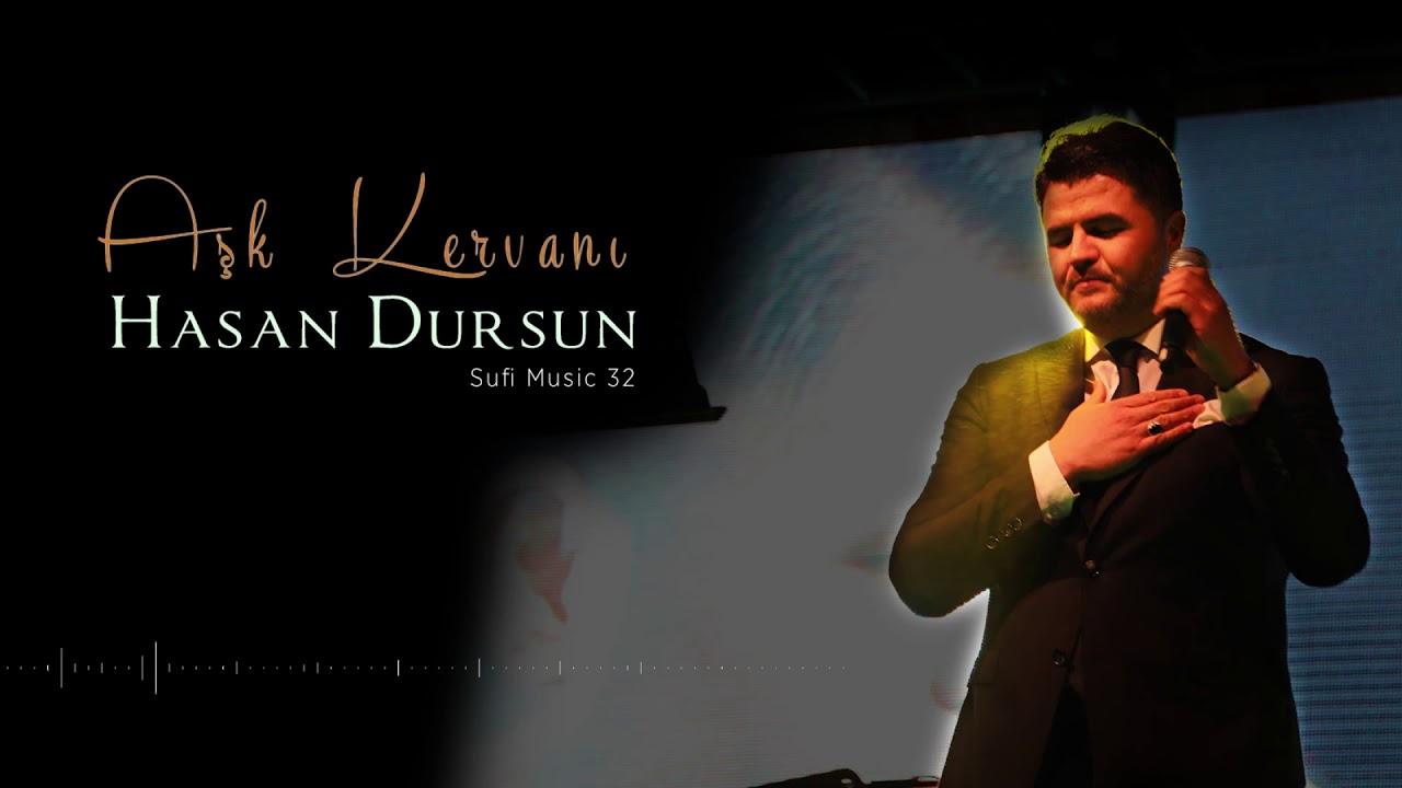 Hasan Dursun – Aşk Kervanı Sözleri